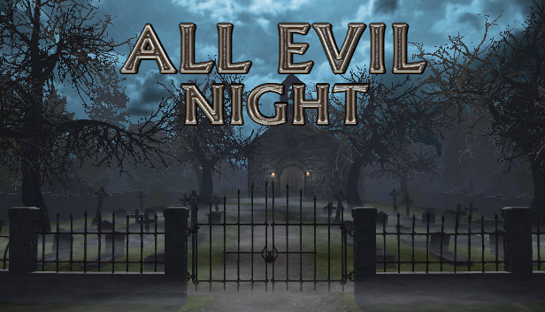 All Evil Night PC Game Free Download.,
