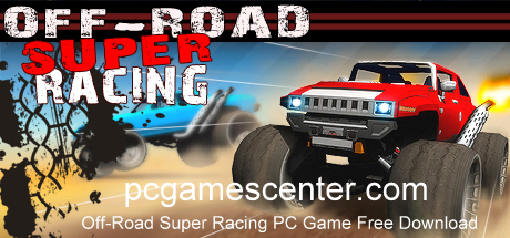 Off-Road Super Racing PC Game Free Download