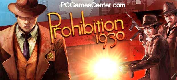 Prohibition1930 PC Game Free Download