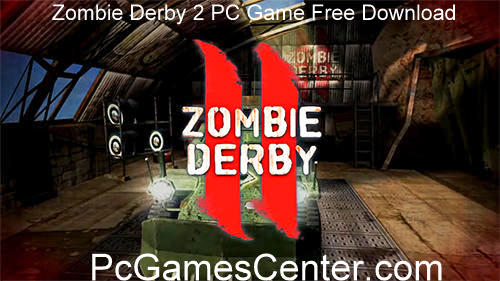 Zombie Derby 2 PC Game Free Download