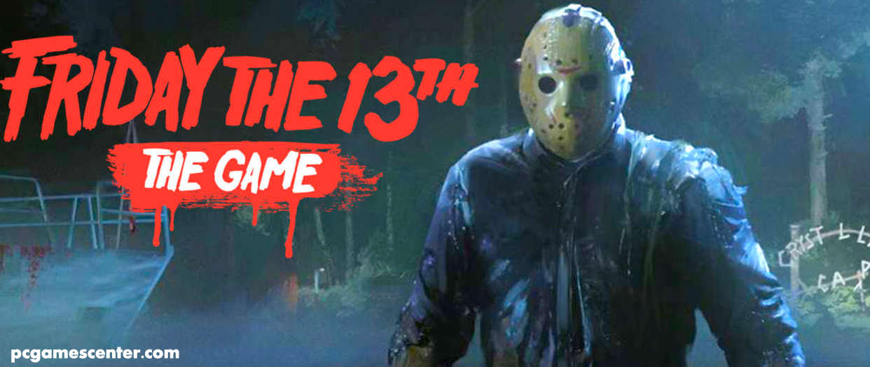 Friday the 13th the Game for Pc Free Download