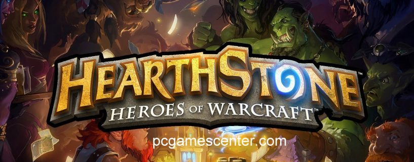 Hearthstone Heroes of Warcraft PC Game Free Download