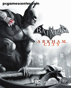 Batman Arkham City PC Game Free Download Full Version