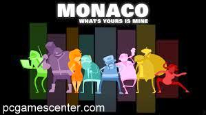 Monaco What's Yours Is Mine Free Full Game Download