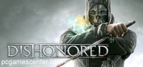 Dishonored PC Game Download Free Full Version