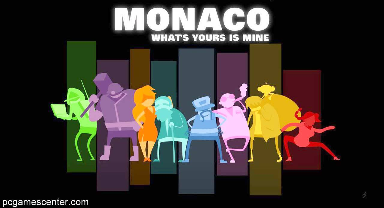 Monaco: What's Yours Is Mine Free Full Game Download