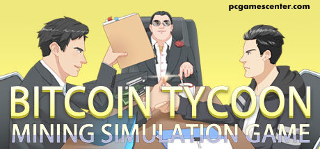 Bitcoin Tycoon - Mining Simulation Game Free Download Full Version