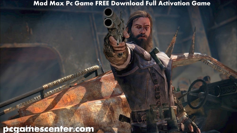 Mad Max Pc Game FREE Download Full Activation Game